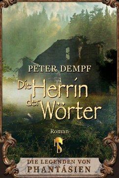 Die Herrin der Wörter (eBook, ePUB) - Dempf, Peter