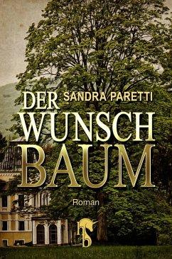 Der Wunschbaum (eBook, ePUB) - Paretti, Sandra