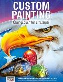 Custom Painting Übungsbuch für Einsteiger (eBook, PDF)