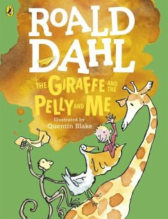 The Giraffe and the Pelly and Me (Colour Edition) - Dahl, Roald