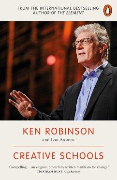 Creative Schools - Robinson, Ken, Ph.D.; Aronica, Lou