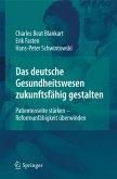 Das deutsche Gesundheitswesen zukunftsfähig gestalten (eBook, PDF)