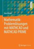 Mathematik-Problemlösungen mit MATHCAD und MATHCAD PRIME (eBook, PDF)