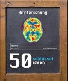 50 Schlüsselideen Hirnforschung (eBook, PDF)