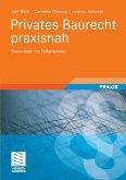 Privates Baurecht praxisnah (eBook, PDF)