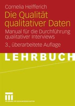 Die Qualität qualitativer Daten (eBook, PDF) - Helfferich, Cornelia
