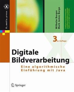 Digitale Bildverarbeitung (eBook, PDF) - Burger, Wilhelm; Burge, Mark James
