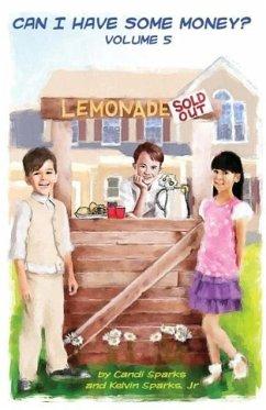 Lemonade Sold Out - Sparks, Candi; Sparks, Jr. Kelvin
