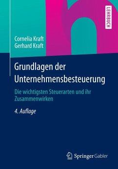 Grundlagen der Unternehmensbesteuerung (eBook, PDF) - Kraft, Cornelia; Kraft, Gerhard