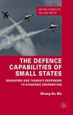The Defence Capabilities of Small States