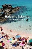 The Balearic Islands Mallorca, Minorca, Ibiza and Formentera