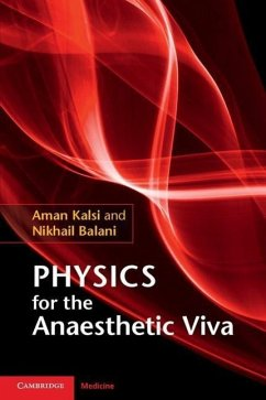 Physics for the Anaesthetic Viva - Kalsi, Aman; Balani, Nikhail