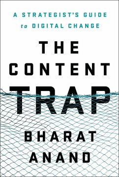 The Content Trap - Anand, Bharat