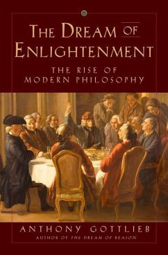 The Dream of Enlightenment: The Rise of Modern ...