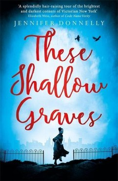 These Shallow Graves - Donnelly, Jennifer
