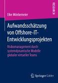 Aufwandsschätzung von Offshore-IT-Entwicklungsprojekten (eBook, PDF)