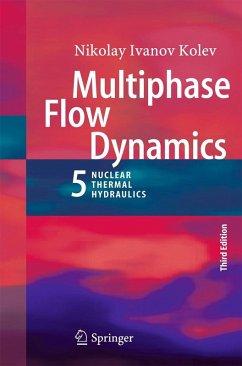 Multiphase Flow Dynamics 5 (eBook, PDF) - Kolev, Nikolay Ivanov