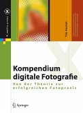 Kompendium digitale Fotografie (eBook, PDF)