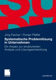 Systematische Problemlösung in Unternehmen (eBook, PDF)