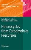 Heterocycles from Carbohydrate Precursors (eBook, PDF)