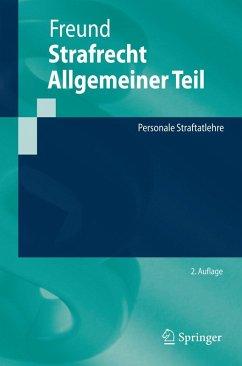 Strafrecht Allgemeiner Teil (eBook, PDF) - Freund, Georg
