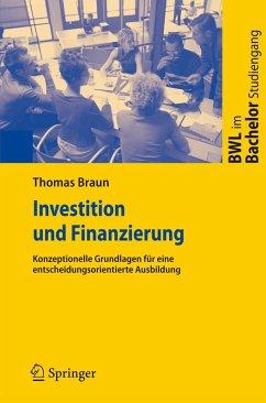 Investition und Finanzierung (eBook, PDF) - Braun, Thomas
