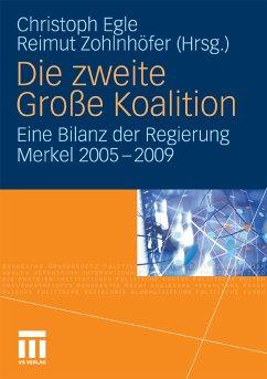 Die zweite Große Koalition (eBook, PDF) - Zohlnhöfer, Reimut; Egle, Christoph