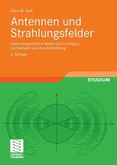 Antennen und Strahlungsfelder (eBook, PDF) - Kark, Klaus
