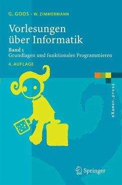 Vorlesungen über Informatik (eBook, PDF) - Goos, Gerhard; Zimmermann, Wolf