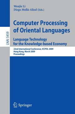 Computer Processing of Oriental Languages. Language Technology for the Knowledge-based Economy (eBook, PDF)
