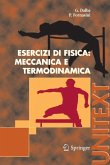 Esercizi di Fisica: Meccanica e Termodinamica (eBook, PDF)
