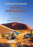 Auf nach Australien! - Zeiten und Erlebnisse - Autobiografie eines Auswanderers
