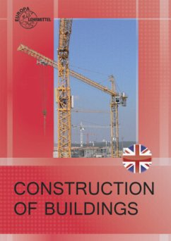 Construction of Buildings - Frey, Hansjörg; Kirchen, Birgit; Rogge, Birgit; Schimpf, Evelyn