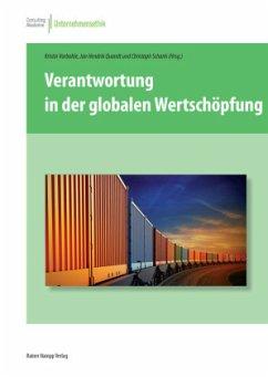 Verantwortung in der globalen Wertschöpfung - Vorbohle, Kristin; Quandt, Jan H.