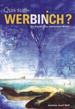 Quis sum - Wer bin ich? - Wolf, Joachim Josef