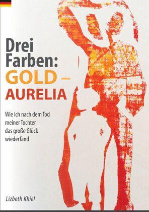 Drei Farben: Gold - Aurelia