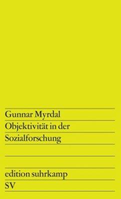 Objektivität in der Sozialforschung - Myrdal, Gunnar