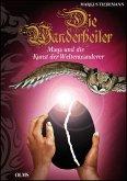 Die Wanderheiler. Maya und die Kunst der Weltenwanderer (eBook, PDF)