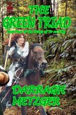 The Green Triad (The Triads of Tir na n'Og, #4) (eBook, ePUB)