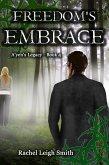 Freedom's Embrace (A'yen's Legacy, #4) (eBook, ePUB)