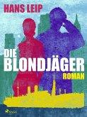 Die Blondjäger (eBook, ePUB)