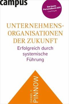 Unternehmensorganisationen der Zukunft (eBook, ePUB) - Pinnow, Daniel F.