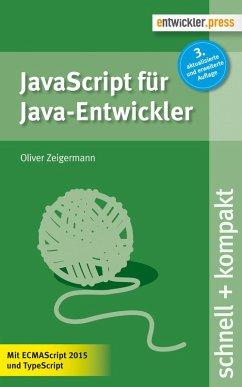 JavaScript für Java-Entwickler (eBook, PDF) - Zeigermann, Oliver