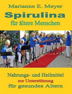 Spirulina für ältere Menschen (eBook, ePUB)