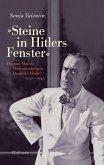 »Steine in Hitlers Fenster