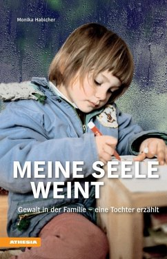 Meine Seele weint (eBook, ePUB) - Habicher, Monika