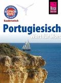 Reise Know-How Sprachführer Portugiesisch - Wort für Wort: Kauderwelsch-Band 11 (eBook, ePUB)