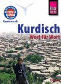 Reise Know-How Sprachführer Kurdisch - Wort für Wort: Kauderwelsch-Band 94 (eBook, ePUB)