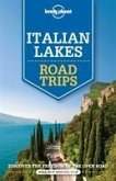 Lonely Planet Italian Lakes Road Trips