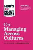HBR's 10 Must Reads on Managing Across Cultures (HBR's 10 Must Reads)